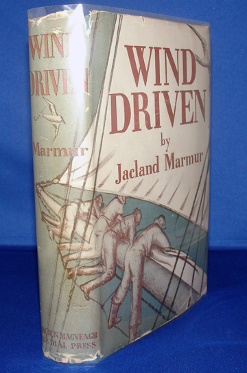 Wind Driven. A Romance of a Southern Seaboard. (signed). Jacland MARMUR, K. S.  WOELMER, Dust jacket.