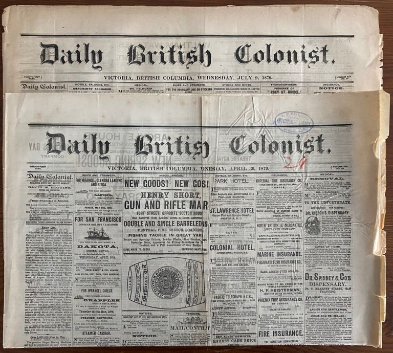Two Daily British Colonist newspapers, April 30, 1879 and July 9, 1879, Victoria, British Columbia, Canada. Newspaper Daily British Colonist.