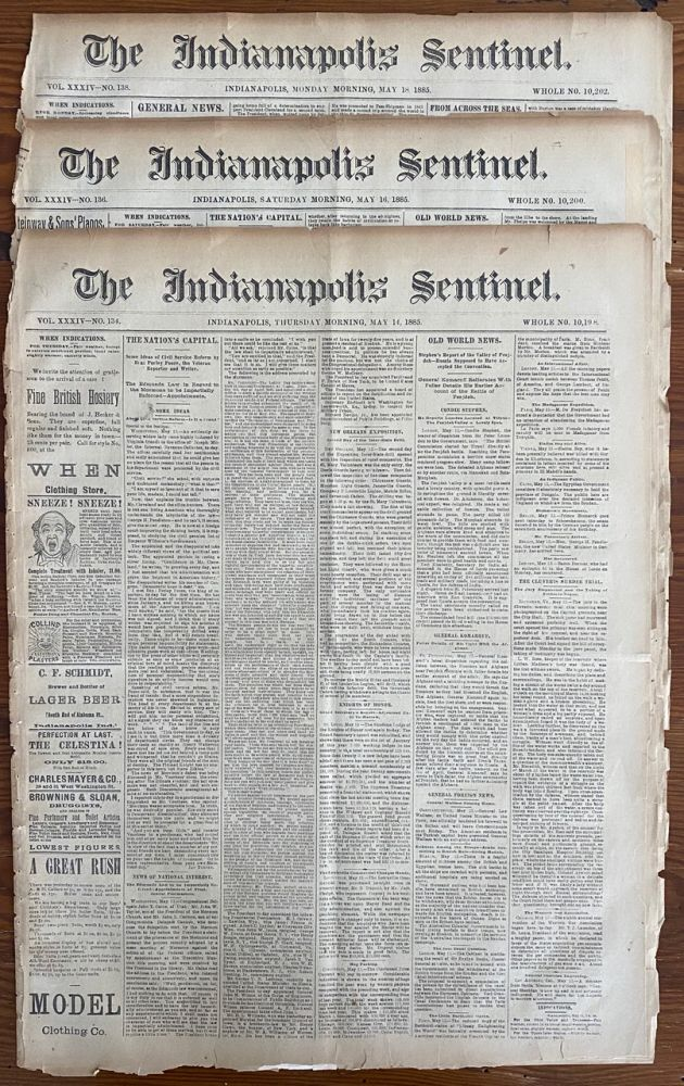 Three (3) May 1885 The Indianapolis Sentinel Newspapers, 8 page issues, each with The Riel Rebellion Reports. The Indianapolis Sentinel Newspaper.