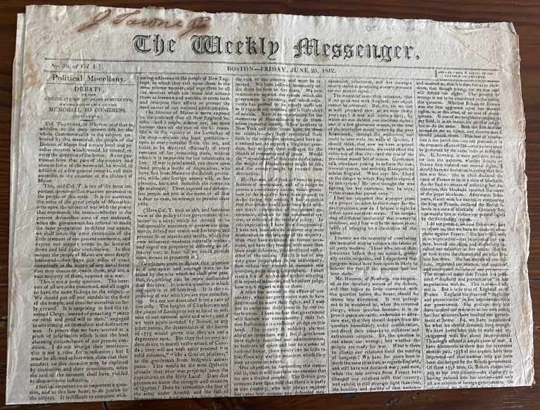 Very early Declaration of War on Great Britain by USA and many related articles published in The Weekly Messenger, June 26, 1812. The Weekly Messenger newspaper.