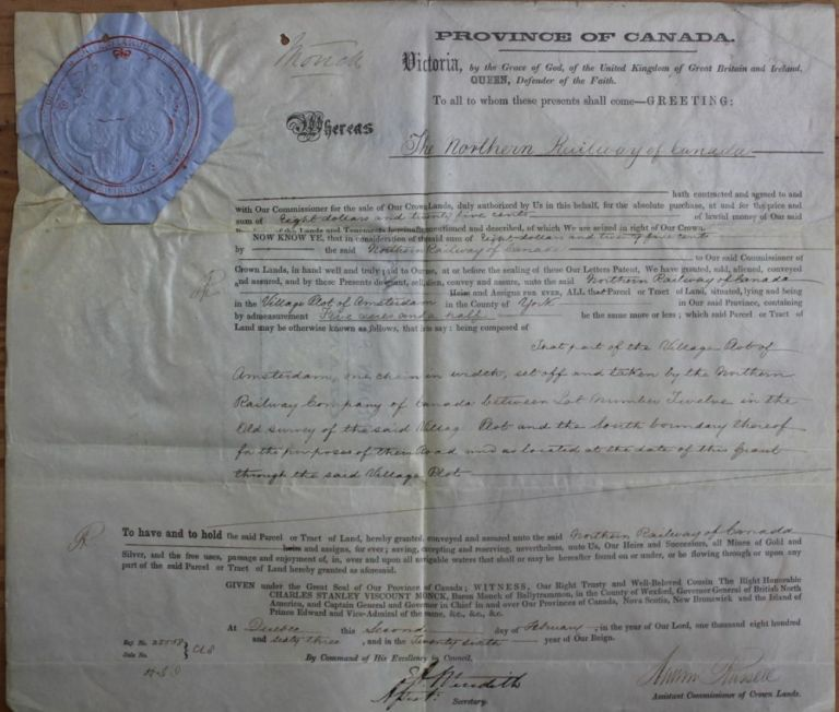 Province of Canada Land Grant to Northern Railway of Canada in the Village Plot of Amsterdam in the County of York (West Gwillimbury Township). Charles Stanley 4th Viscount Monck  MONCK, Andrew RUSSELL, Edmund Allen MEREDITH, 1819 - 1894.
