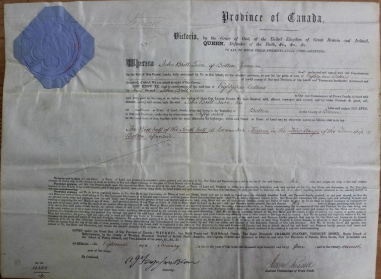 Province of Canada Land Grant to John Brill Luce of Bolton in the County of Brome (Eastern Townships - Québec). Charles Stanley 4th Viscount Monck  MONCK, Andrew RUSSELL, John Brill LUCE, 1819 - 1894.