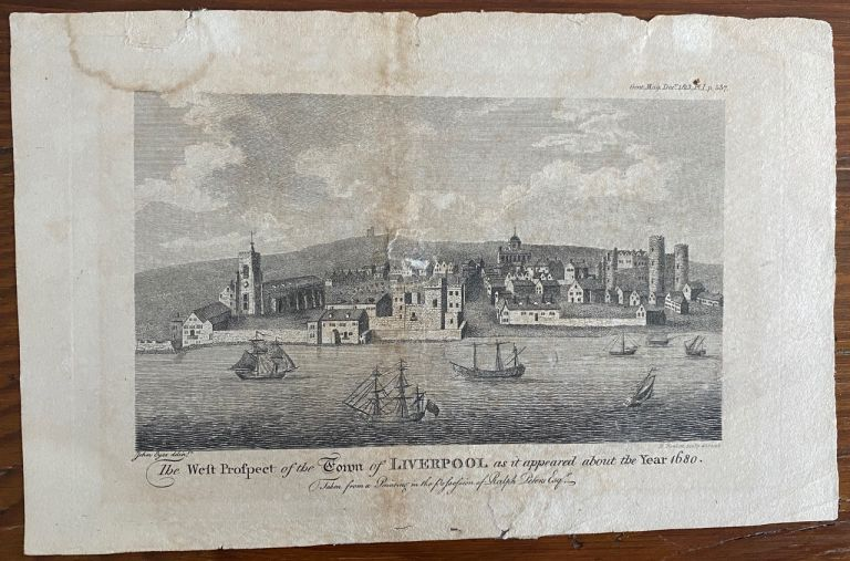 West Prospect of the Town of Liverpool as it Appeared About the Year 1680 engraving. Sylvanus URBAN, John JR.  EYES, B.  HOWLETT, d1793, after, engraver, Edward CAVE.