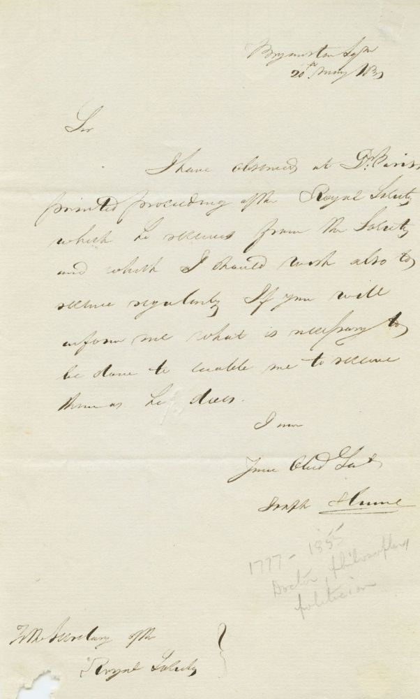 Joseph Hume May 20, 1831 Autograph Letter Signed to Royal Society secretary, acknowledging receipt of Dr. Pariss's printing proceedings. Joseph HUME.