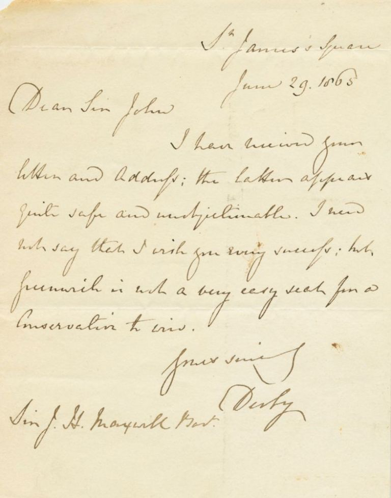 Edward George Geoffrey Smith-Stanley, 14th Earl of Derby Autograph 1865 Letter Signed (ASL) Reflecting on election matters. Edward George Geoffrey SMITH-STANLEY, 6th Baronet, Sir John, 14th Earl of Derby. & HERON-MAXWELL, 1799 -1869.
