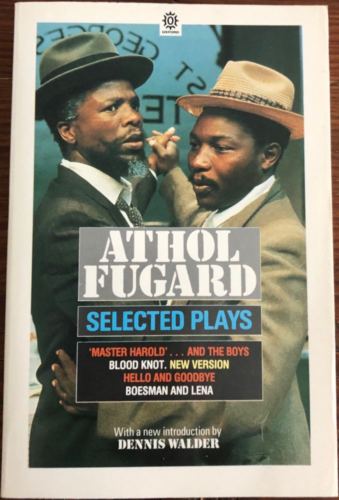 Selected Plays (signed). Athol  FUGARD, 1932-.