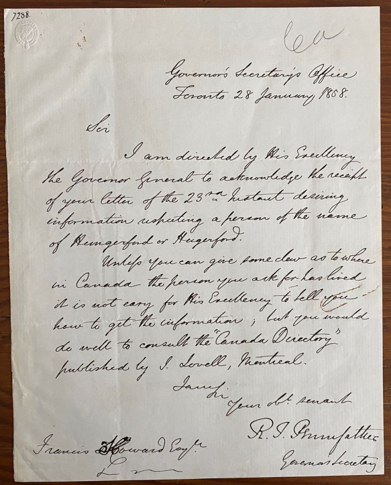 Holograph letter from R.T. Pennefather in Governor's office in Toronto, to Francis Howard. R. T. PENNEFATHER, c, Richard Theodore.