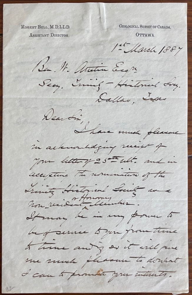 Robert Bell holograph letter to Ben. W. Austin in Dallas Texas regarding honorary membership in Trinity Historical Society. Dr. Robert BELL, Benjamin W. AUSTIN.
