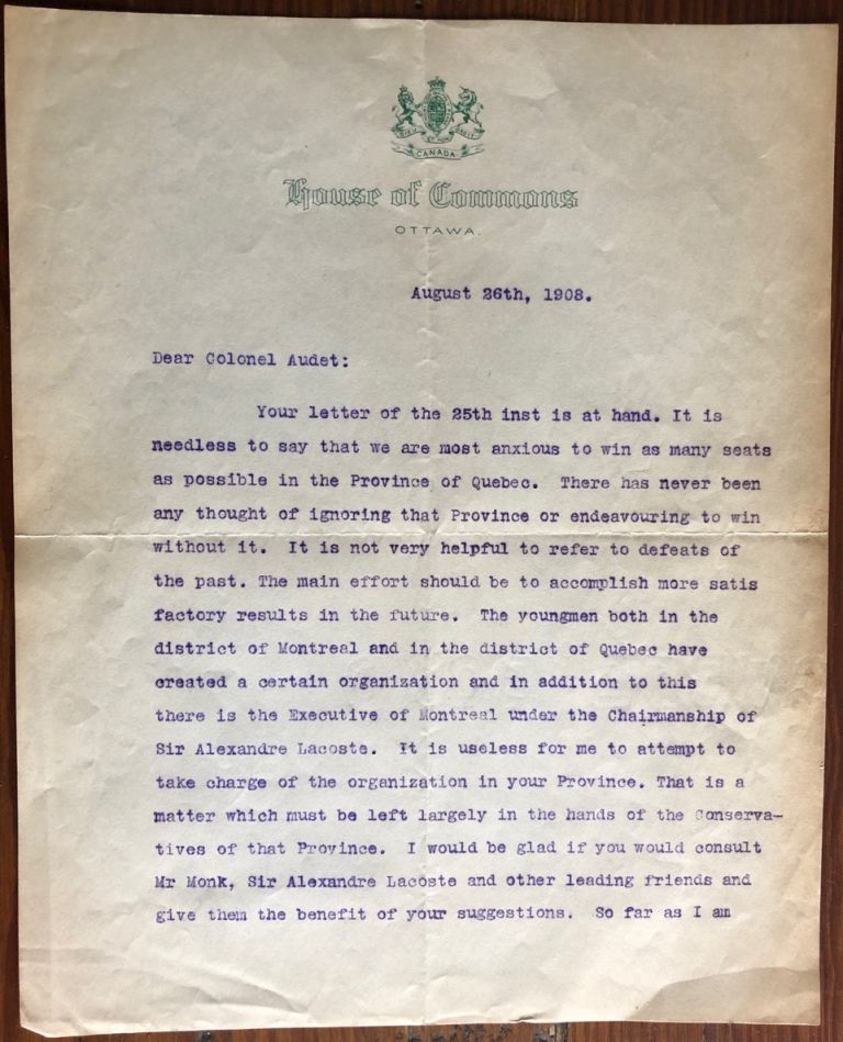 An Important TLS 1908 R. L. Borden Political Quebec Strategy Letter. Sir Robert Laird BORDEN, Col. A. AUDET.
