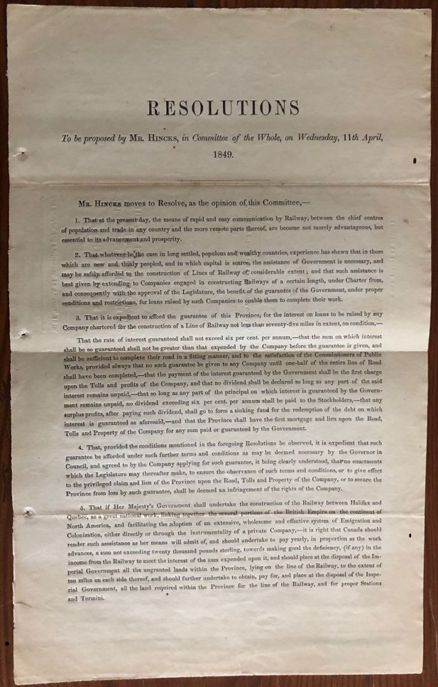 Resolutions. To be proposed by Mr. Hincks, in Committee of the Whole, on Wednesday, 11th April, 1849. Legislative Assembly, Robert BELL, HINCKS Sir Francis, provenance.