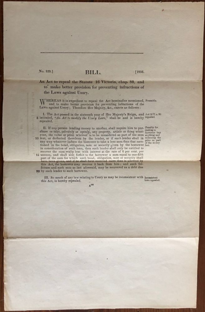 Bill. An Act to repeal the Statute 16 Victoria, chap. 80, and to make better provision for preventing infractions of the Laws against Usury. Legislative Assembly.