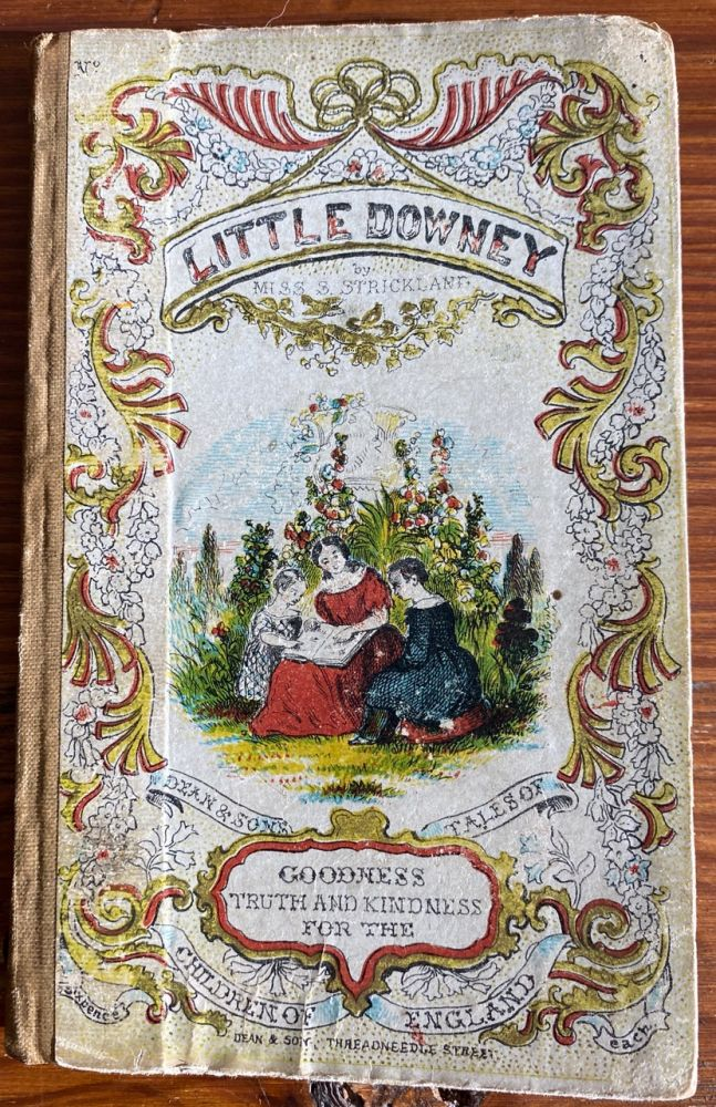 The Adventures of a Field Mouse, or, The history of Little Downy. Catharine Parr TRAILL, Susanna MOODIE, Susannah Strickland, Strickland Mrs. Traill C. P., attributed to, erroneously ascribed author.