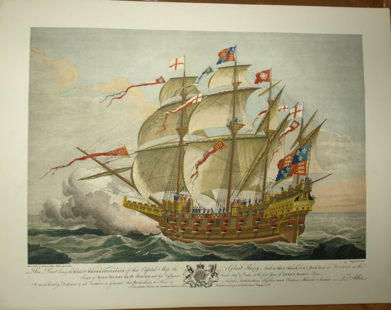 """""""This Print being the Exact Representation of that Capital Ship the Great Harry..."""" Pierre Charles  CANOT, Hans HOLBEIN, the younger , Thomas ALLEN, c."""
