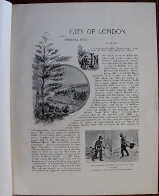 City of London, Ontario, Canada. The Pioneer Period and The London of To-day.