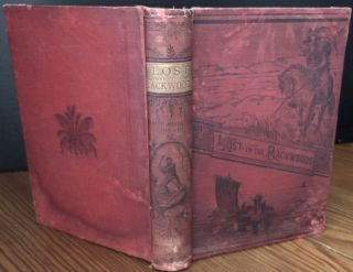 Lost in the Backwoods A Tale of the Canadian Forest. Catharine Parr TRAILL, Strickland Mrs....