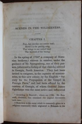 Scenes in the Wilderness: An Authentic Narrative of the Labours and Sufferings of the Moravian Missionaries Among the North American Indians