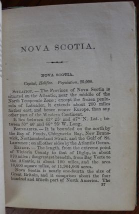 The Geography and History of Nova Scotia, with a General Outline of Geography, and a sketch of the British Possessions in North America