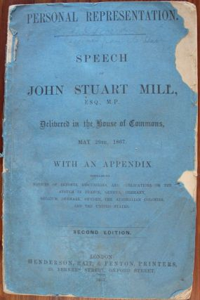 Personal Representation Speech of John Stuart Mill, Esq., M.P. John Stuart MILL