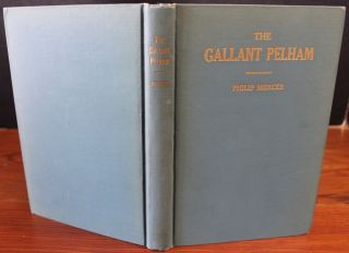 The Life of the Gallant Pelham. Philip MERCER