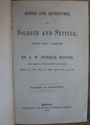 Scenes and Adventures as a Soldier and Settler, during half a century