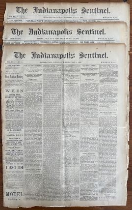 Three (3) May 1885 The Indianapolis Sentinel Newspapers, 8 page issues, each with The Riel...