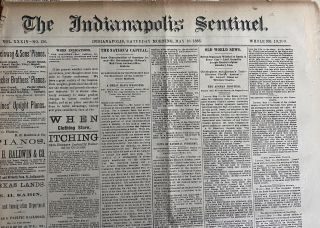 Three (3) May 1885 The Indianapolis Sentinel Newspapers, 8 page issues, each with The Riel Rebellion Reports