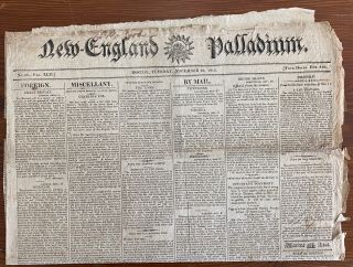 War of 1812 - 24 issues from 1813 of New England Palladium, Boston newspapers