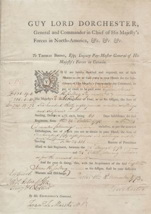 "Military pay warrant Signed ""Dorchester"". Sir Guy 1st Baron DORCHESTER CARLETON."