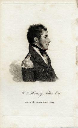 Wm. Henry Allen Esq. late of the United States Navy engraving. Joseph DENNIE, Oliver Oldschool