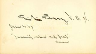 Superb bold Robert E. Peary signature and inspirational quote in latin. Robert Edwin PEARY.