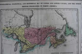 Geographical, Statistical, And Historical Map Of Upper And Lower Canada, And The Other British Possessions In North America. British Possessions In North America.
