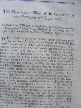 New Commission of the Governor of Quebec and other Instruments of Authority Derived From The Crown Relative to America.