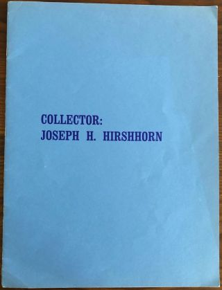 Collector: Joseph H. Hirshhorn (inscribed). Joseph H. HIRSHHORN, subject , Robert Merritt ...