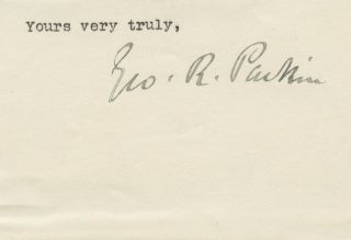 Cut signature of Sir George Robert Parkin. Sir George Robert PARKIN.