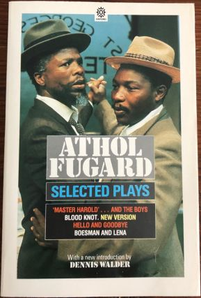 Selected Plays (signed). Athol  FUGARD, 1932
