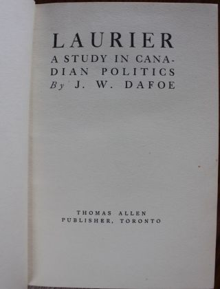 Laurier: A Study in Canadian Politics