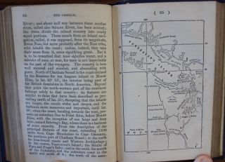 The Backwoods of Canada Being Letters from the Wife of an Emigrant Officer and The Oregon Territory Consisting of a Brief Description of the Country and its Productions; And of the Habitats and Manners of the Native Indian Tribes. With a map of the Territory.