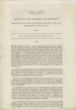Canada Company, minutes of the intended arrangements between Earl Bathurst, His Majesty's...