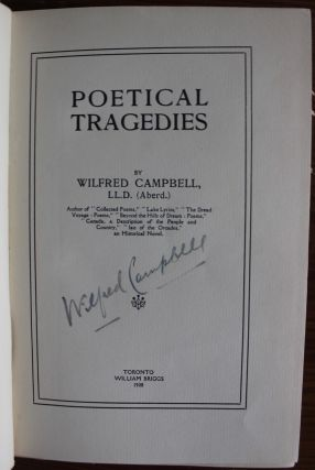 Poetical Tragedies of Wilfred Campbell