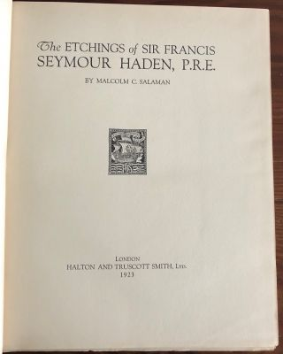 The Etchings of Sir Francis Seymour Haden, P.R.E.
