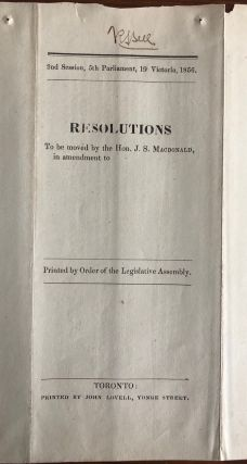 Resolutions to be moved by the Hon. J. S. Macdonald in amendment to... On the system of Administration known as the Responsible Government