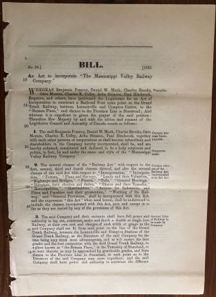 "Bill. An Act to Incorporate ""The Massawippi Valley Railway Company."" No. 94] [1862. Legislative..."