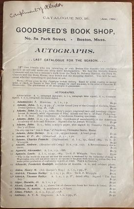 Catalogue No. 16 [June, 1903] Goodspeed's Book Shop AUTOGRAPHS. Charles Eliot GOODSPEED