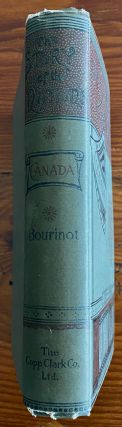 The Story of Canada. [The Story of the Nations Series]. Sir John George BOURINOT, William R. ...