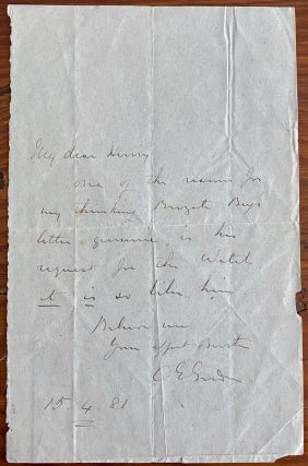 Holograph letter from Major General Charles George Gordon. Major General Charles George GORDON